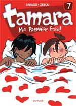 Tamara T7 : Ma première fois (0), bd chez Dupuis de Zidrou, Darasse, Bosse