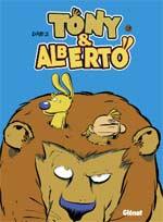 Tony et Alberto T9 : Africanin (0), bd chez Glénat de Dab's