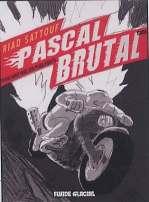 Pascal Brutal T3 : Plus fort que les plus forts (0), bd chez Fluide Glacial de Sattouf