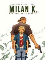 Milan K T1 : Le prix de la survie (0), bd chez Les Humanoïdes Associés de Timel, Rouge