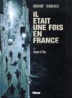 Il était une fois en France T3 : Honneur et police (0), bd chez Glénat de Nury, Vallée, Delf