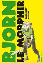 Bjorn le Morphir – cycle 1 : Bjorn aux enfers, T1, bd chez Casterman de Lavachery, Gilbert