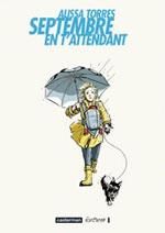 Septembre en t'attendant, comics chez Casterman de Torres, Choi