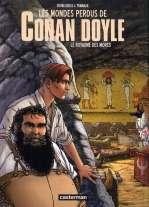 Les mondes perdus de Conan Doyle T2 : Le royaume des morts (0), bd chez Casterman de Tramaux, Deubelbeiss, Ge