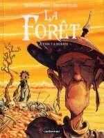 La forêt T3 : A vida y a muerte (0), bd chez Casterman de Perez, Oger