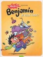 Méchant Benjamin T5 : Je veux tout !  (0), bd chez Dupuis de de Brab, Swinnen