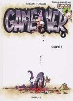 Game Over T4 : Oups ! (0), bd chez Dupuis de Collectif, Midam, Adam, Angèle