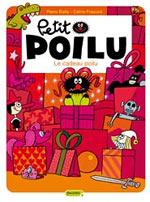 Petit Poilu T6 : Le cadeau poilu (0), bd chez Dupuis de Fraipont, Bailly