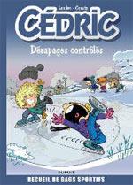 Cédric - Best of T2 : Dérapages contrôlés (0), bd chez Dupuis de Cauvin, Laudec, Léonardo