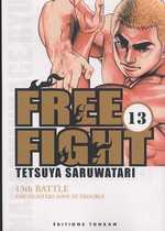 Free Fight - New tough T13, manga chez Tonkam de Saruwatari