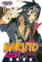 Naruto T43, manga chez Kana de Kishimoto