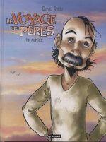 Le voyage des pères – cycle 1 : Epoque 1, T2 : Alphée (0), bd chez Paquet de Ratte, Sabater