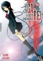 Ga-Rei - La bête enchaînée T1, manga chez Pika de Segawa