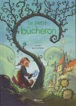 Le petit bucheron : Petit bucheron (le) (0), bd chez Emmanuel Proust Editions de Tarek, Guilloteau