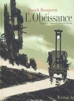 L'obéissance, bd chez Futuropolis de Sureau, Bourgeron, Champion