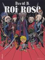 Roi rose, bd chez Gallimard de David B.