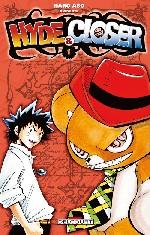 Hyde & closer T1, manga chez Delcourt de Haro