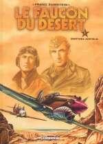 Le faucon du désert T1 : Martuba Airfield (0), bd chez Delcourt de Zumstein