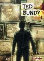 Dossier tueurs en série T5 : Ted Bundy (0), bd chez Soleil de Dobbs, Vitti, Le Maître, Peru