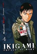 Ikigami Préavis de mort  T4, manga chez Asuka de Mase