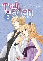 Trill on Eden T3, manga chez Asuka de Fujita