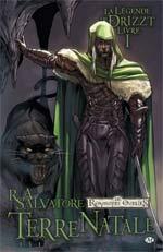 Dungeons & Dragons - La légende de Drizzt T1 : Terre natale (0), comics chez Milady Graphics de Dabb, Salvatore, Seeley, Blond
