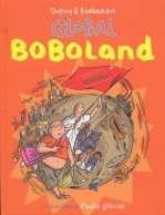 Bienvenue à Boboland T2 : Global Boboland (0), bd chez Fluide Glacial de Dupuy, Berberian