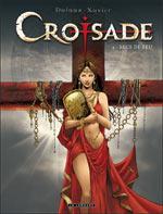 Croisade – cycle 1, T4 : Les becs de feu (0), bd chez Le Lombard de Dufaux, Xavier, Chagnaud