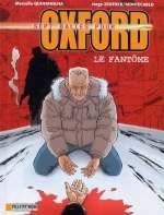 Sept balles pour Oxford T6 : Le fantôme, bd chez Le Lombard de Montecarlo, Zentner, Quintanilha, Usagi