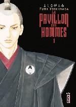 Le pavillon des hommes T1, manga chez Kana de Yoshinaga