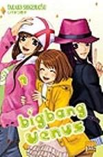 Big bang Venus  T7, manga chez Taïfu comics de Shigematsu