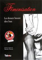 Féminisation T2 : La douce heure des bas (0), bd chez Tabou de Duvet