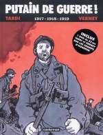 Putain de guerre ! T2 : 1917-1918-1919 (0), bd chez Casterman de Verney, Tardi