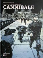 Cannibale, bd chez Emmanuel Proust Editions de Reuzé