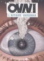 OVNI- L'affaire Varginha, comics chez Ankama de Auger