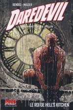 Daredevil - par Brian Michael Bendis – Marvel Deluxe, T3 : Le roi de Hell's Kitchen (0), comics chez Panini Comics de Bendis, Russel, Land, Maleev, Finch, Hollingsworth