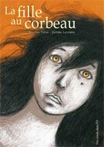 La fille au corbeau, bd chez Des ronds dans l'O de Trêve, Lecomte