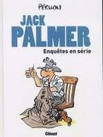 Jack Palmer : Enquêtes en série (0), bd chez Glénat de Pétillon