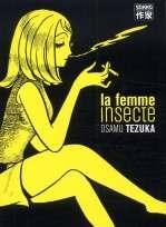 La femme insecte, manga chez Casterman de Tezuka