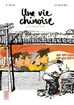 Une vie chinoise T1 : Le temps du Parti (0), manga chez Kana de Otié, Kunwu