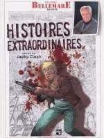 Histoires extraordinaires T1, bd chez Joker de Bellemare, Clech