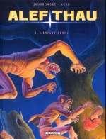 Alef Thau T1 : L'enfant tronc (0), bd chez Delcourt de Jodorowsky, Arno