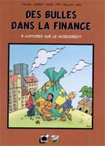 Des bulles dans... T3 : Des bulles dans la finance (0), bd chez GRAD de Bouloudani, Roulin, Pet, Mibé, Sen, Calza, Maret, Duplan