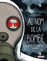 Au nom de la bombe, bd chez Delcourt de Drandov, Alarcon
