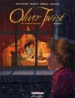 Oliver Twist T4, bd chez Delcourt de Dauvillier, Deloye, Merlet, Rouger