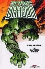 Savage Dragon T1 : Baptême du feu (0), comics chez Delcourt de Larsen, Pearson, Rude, Wright, Kohl, Story, Oliff