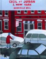 Cecil et Jordan à New York, comics chez Delcourt de Bell