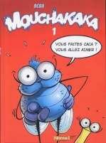 Mouchakaka T1 : Vous faites caca ? Vous allez aimer ! (0), bd chez Soleil de Bebb, Jacquemoire