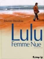 Lulu, femme nue T2, bd chez Futuropolis de Davodeau