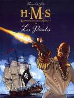 H.M.S. - His Majesty's Ship T5 : Les pirates (0), bd chez Casterman de Seiter, Roussel
